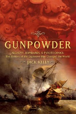 Gunpowder By Kelly, Jack