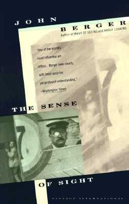 The Sense of Sight By Berger, John/ Spencer, Lloyd (EDT)